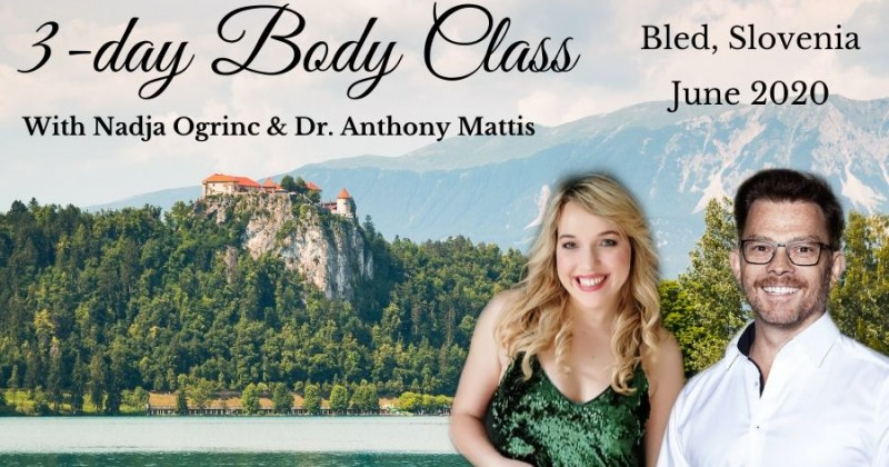 3-day Body Class with Nadja Ogrinc and Dr. Anthony Mattis