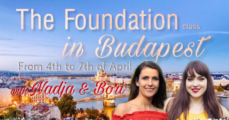 BUDAPEST: New Foundation with Nadja & Bori