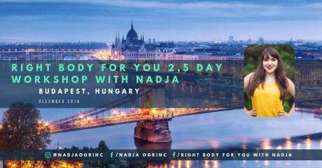 Budapest: Right Body for You 2,5 day workshop with Nadja